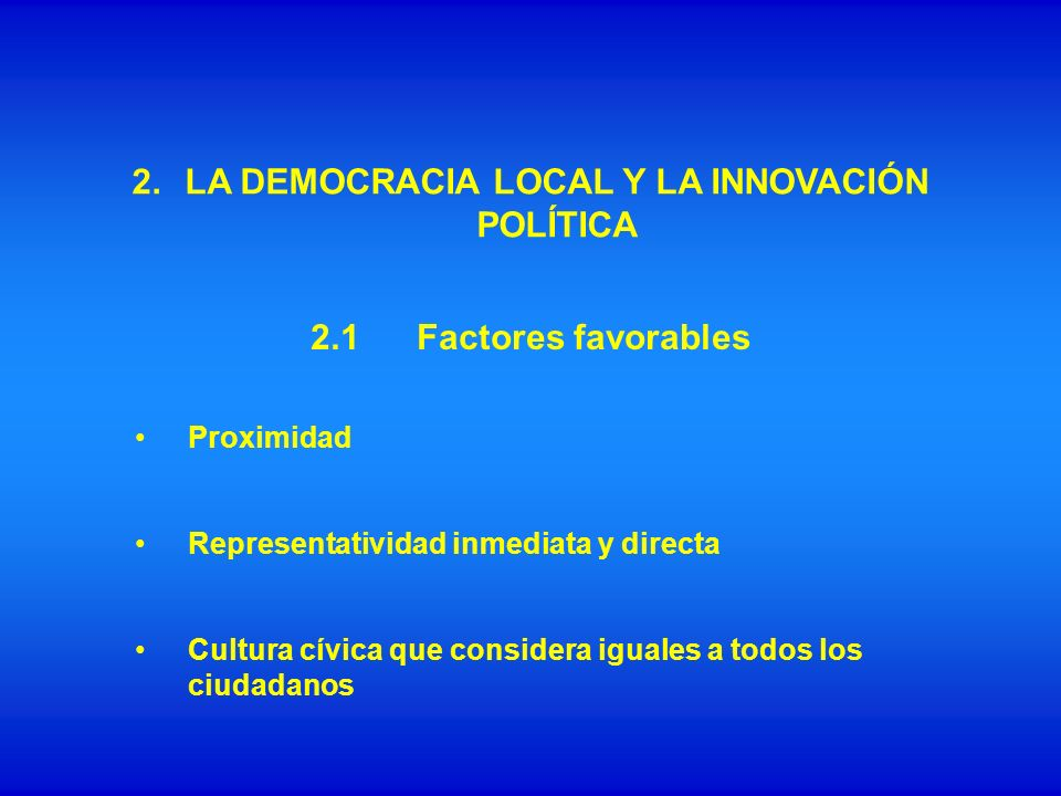 2. LA DEMOCRACIA LOCAL Y LA INNOVACIÓN POLÍTICA