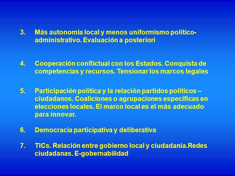 Más autonomía local y menos uniformismo político-administrativo