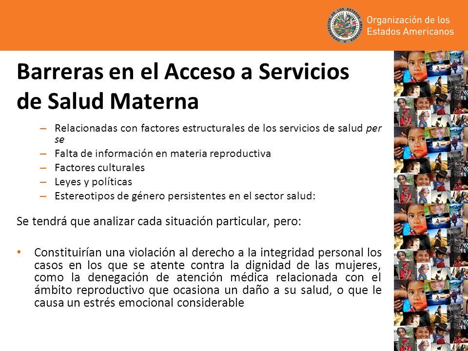 Barreras en el Acceso a Servicios de Salud Materna
