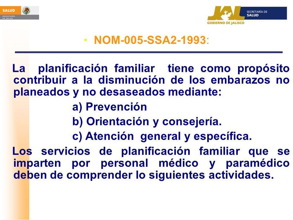 b) Orientación y consejería. c) Atención general y específica.