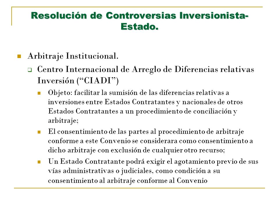 Resolución de Controversias Inversionista-Estado.