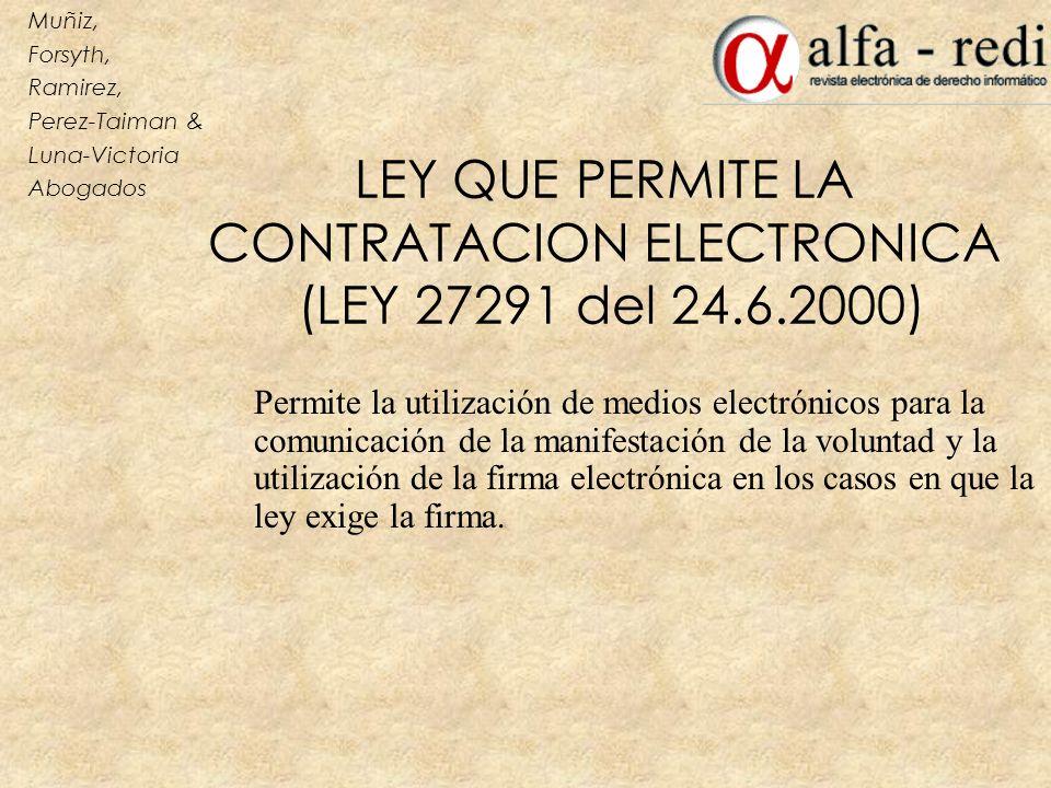LEY QUE PERMITE LA CONTRATACION ELECTRONICA (LEY 27291 del 24.6.2000)