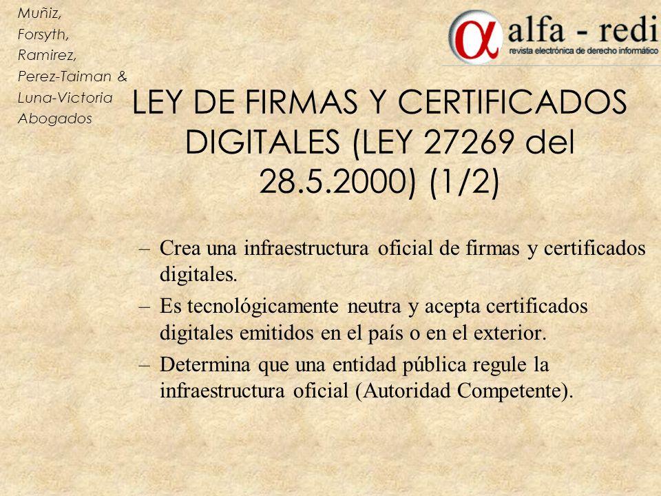 LEY DE FIRMAS Y CERTIFICADOS DIGITALES (LEY 27269 del 28.5.2000) (1/2)