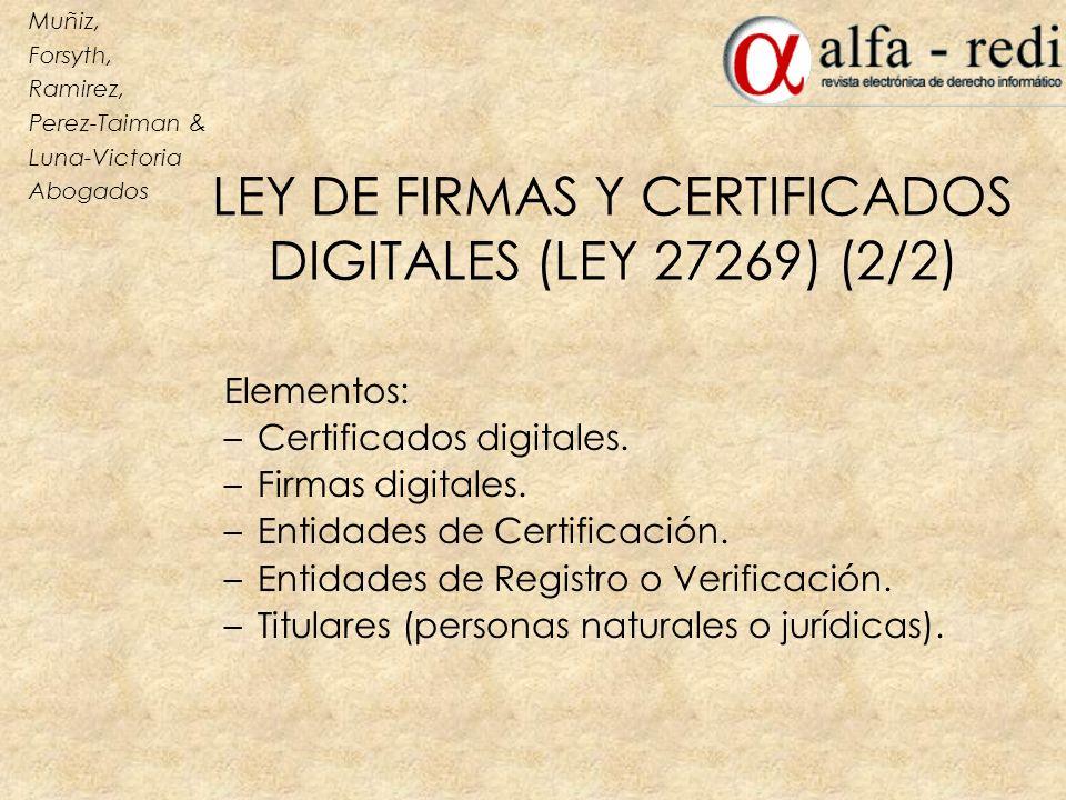 LEY DE FIRMAS Y CERTIFICADOS DIGITALES (LEY 27269) (2/2)