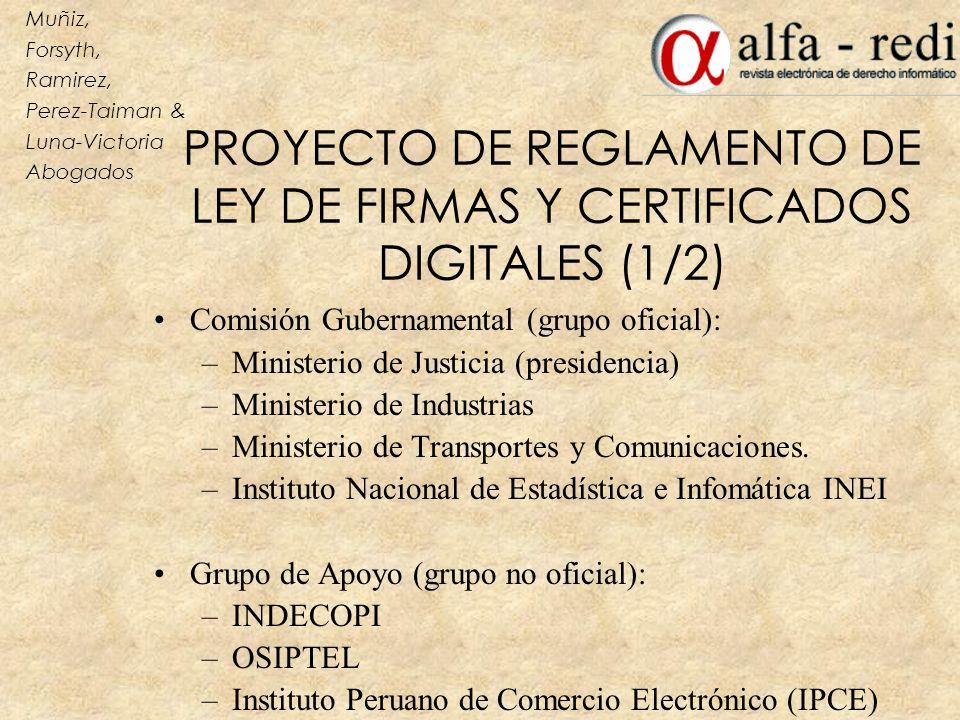 PROYECTO DE REGLAMENTO DE LEY DE FIRMAS Y CERTIFICADOS DIGITALES (1/2)