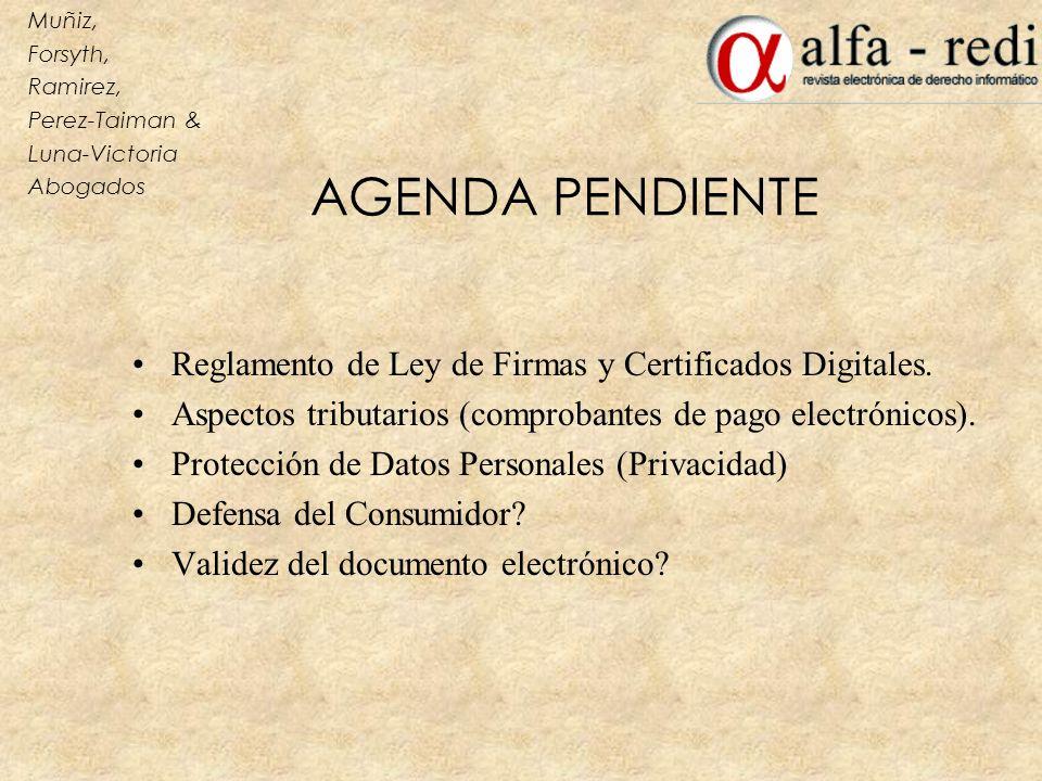 AGENDA PENDIENTE Reglamento de Ley de Firmas y Certificados Digitales.