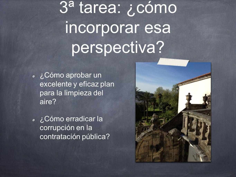 3ª tarea: ¿cómo incorporar esa perspectiva