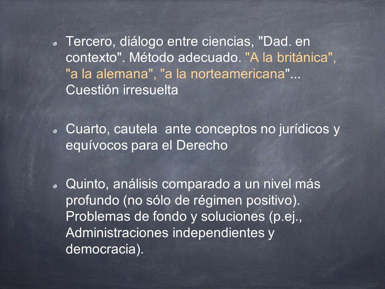 Tercero, diálogo entre ciencias, Dad. en contexto . Método adecuado