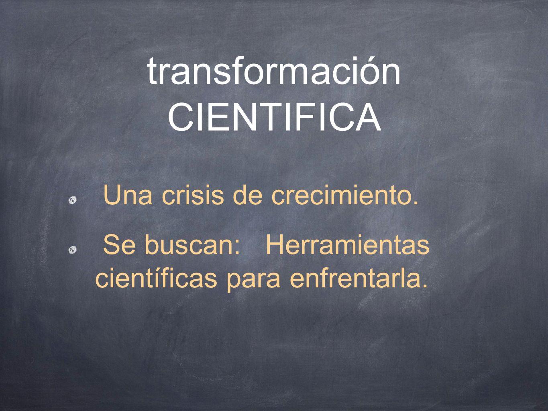 transformación CIENTIFICA