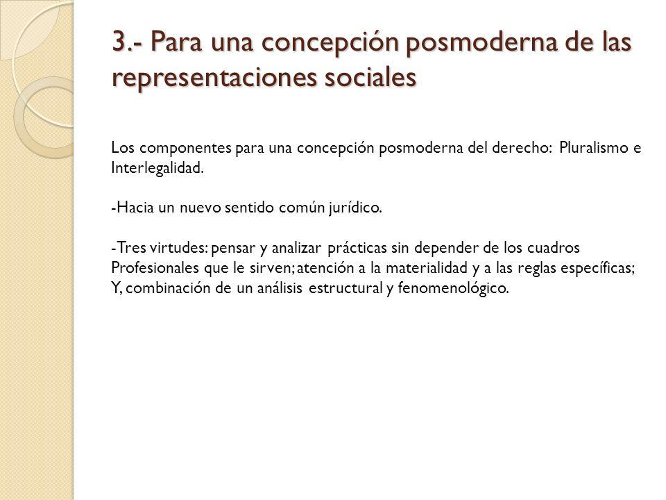 3.- Para una concepción posmoderna de las representaciones sociales