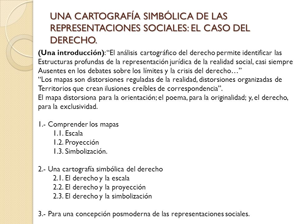 UNA CARTOGRAFÍA SIMBÓLICA DE LAS REPRESENTACIONES SOCIALES: EL CASO DEL DERECHO.
