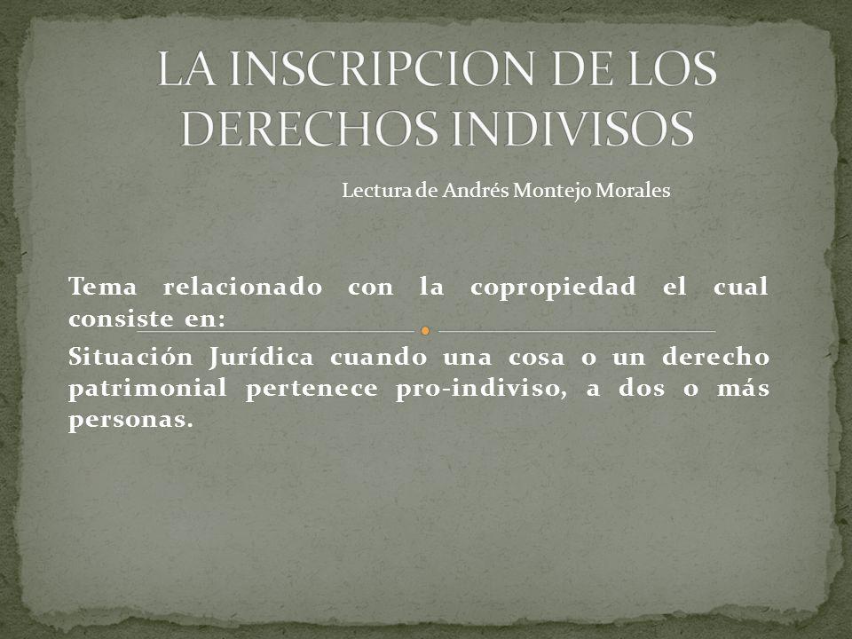 LA INSCRIPCION DE LOS DERECHOS INDIVISOS