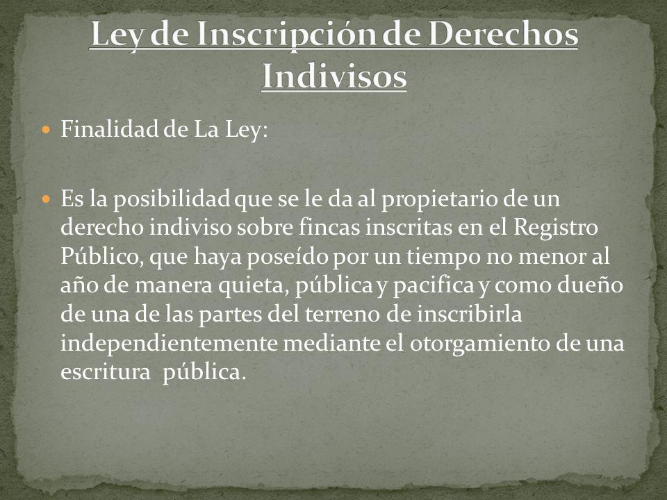 Ley de Inscripción de Derechos Indivisos