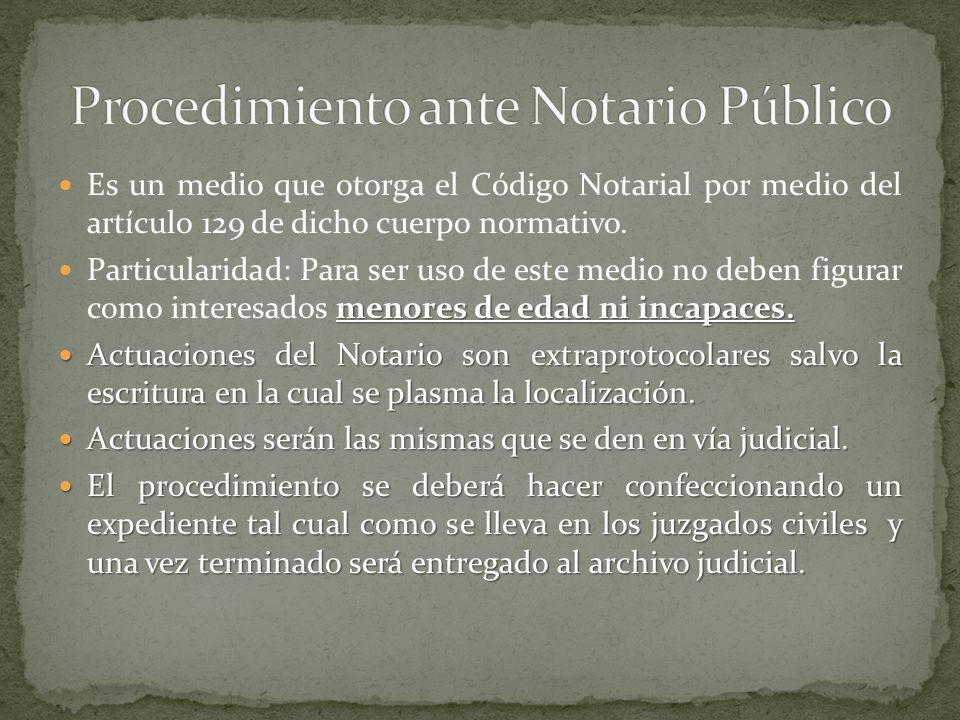 Procedimiento ante Notario Público