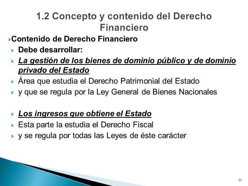 1.2 Concepto y contenido del Derecho Financiero