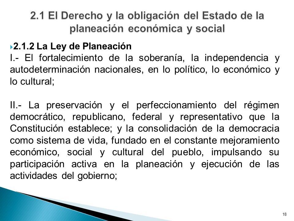 2.1 El Derecho y la obligación del Estado de la planeación económica y social