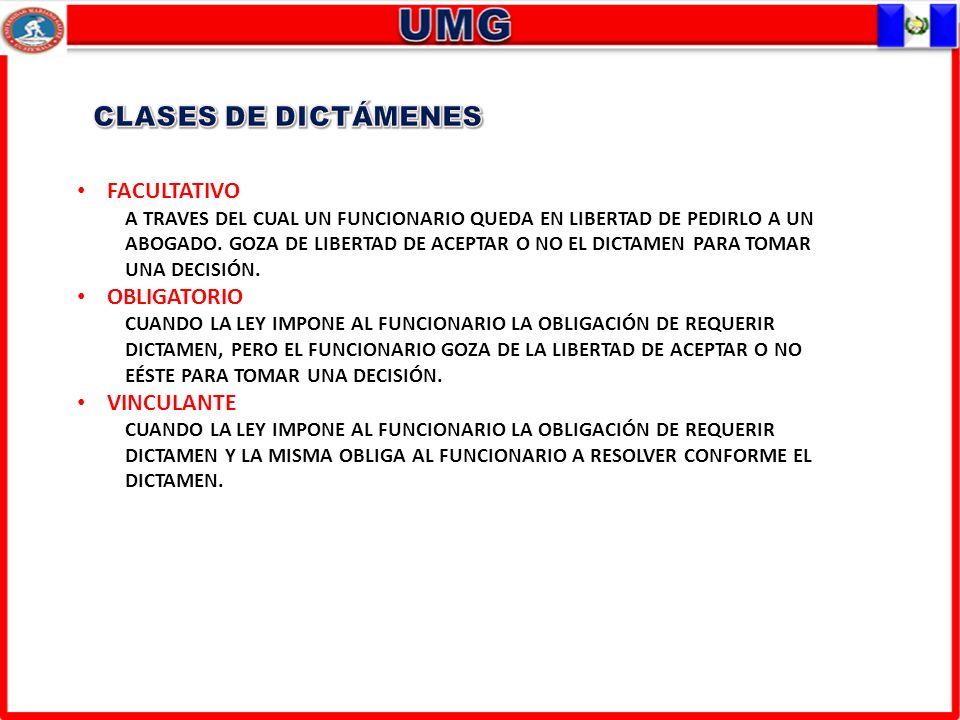 CLASES DE DICTÁMENES FACULTATIVO OBLIGATORIO VINCULANTE