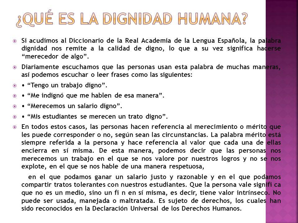 ¿Qué es la dignidad humana
