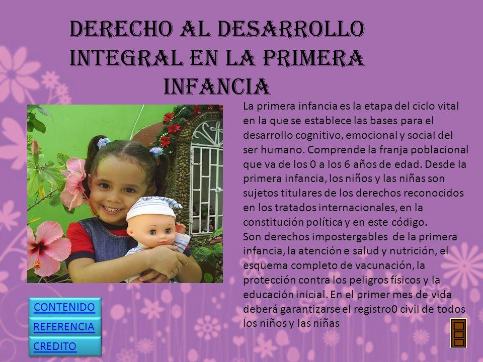 DERECHO al desarrollo integral en la primera infancia