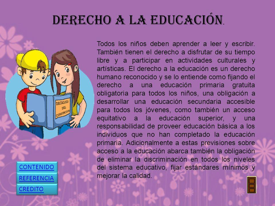 DERECHO A LA EDUCACIÓN.