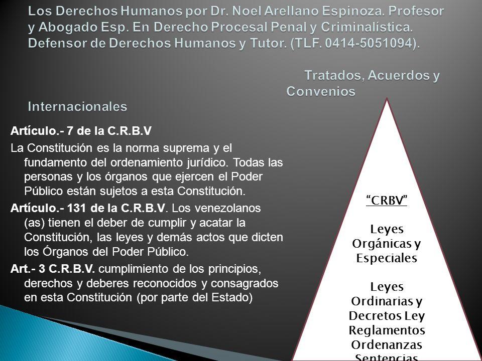 Leyes Orgánicas y Especiales Leyes Ordinarias y Decretos Ley