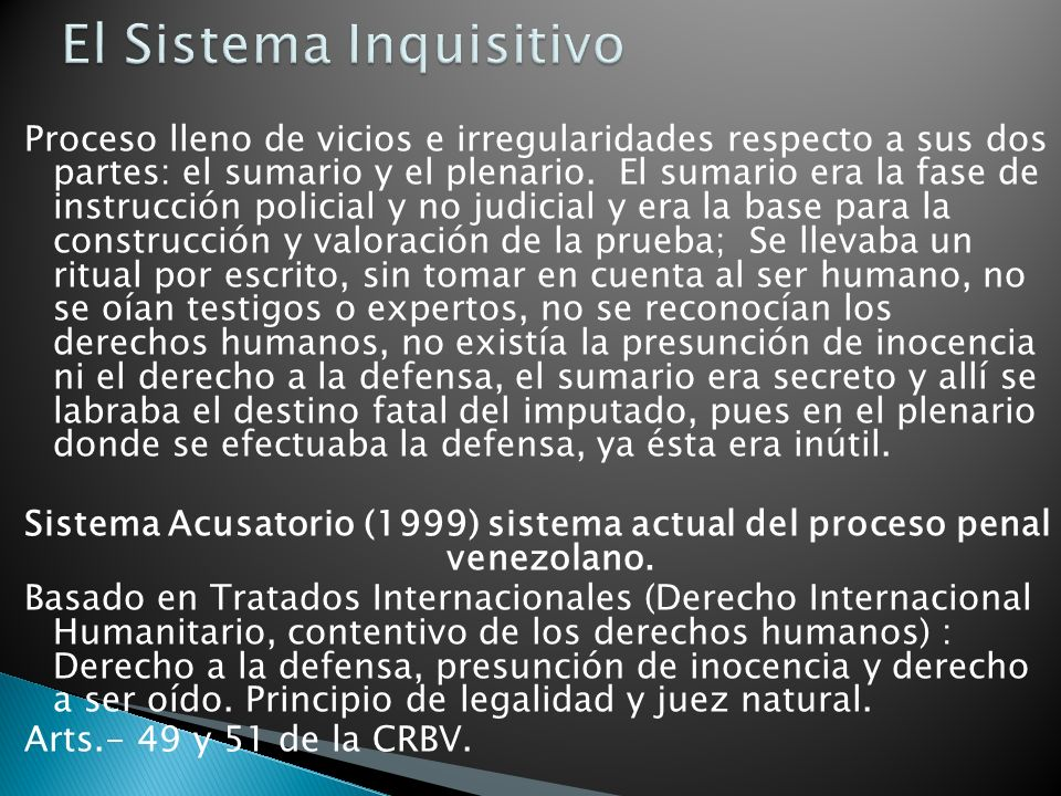 El Sistema Inquisitivo