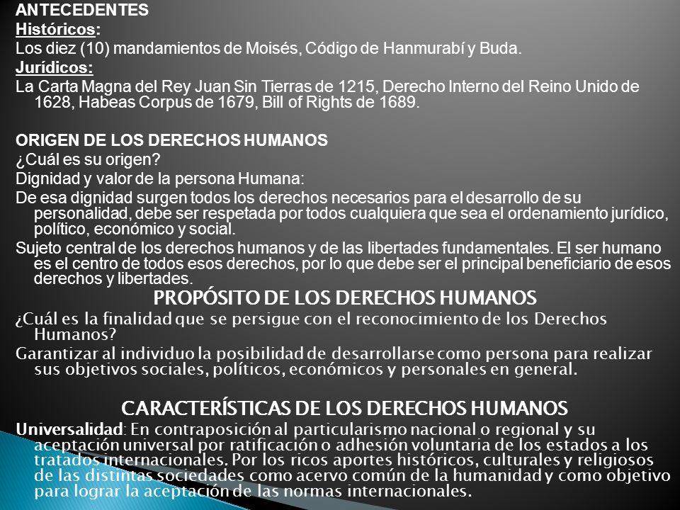PROPÓSITO DE LOS DERECHOS HUMANOS