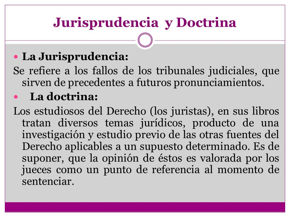 Jurisprudencia y Doctrina