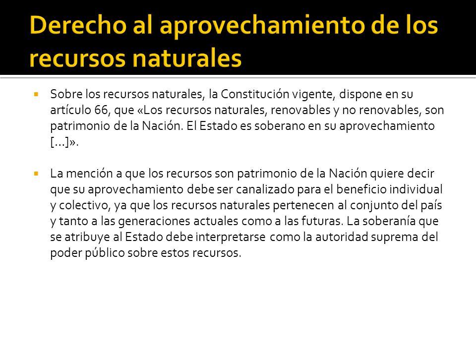 Derecho al aprovechamiento de los recursos naturales