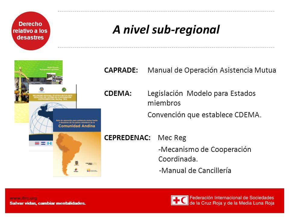 A nivel sub-regional CDEMA: Legislación Modelo para Estados miembros