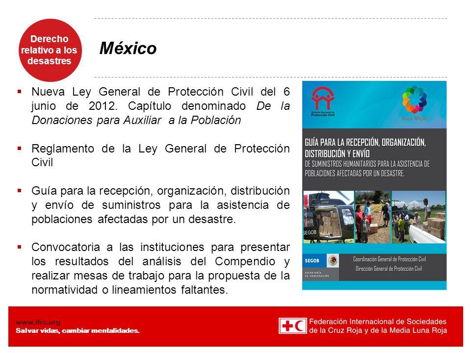 México Nueva Ley General de Protección Civil del 6 junio de 2012. Capítulo denominado De la Donaciones para Auxiliar a la Población.