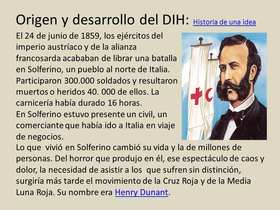 Origen y desarrollo del DIH: Historia de una idea