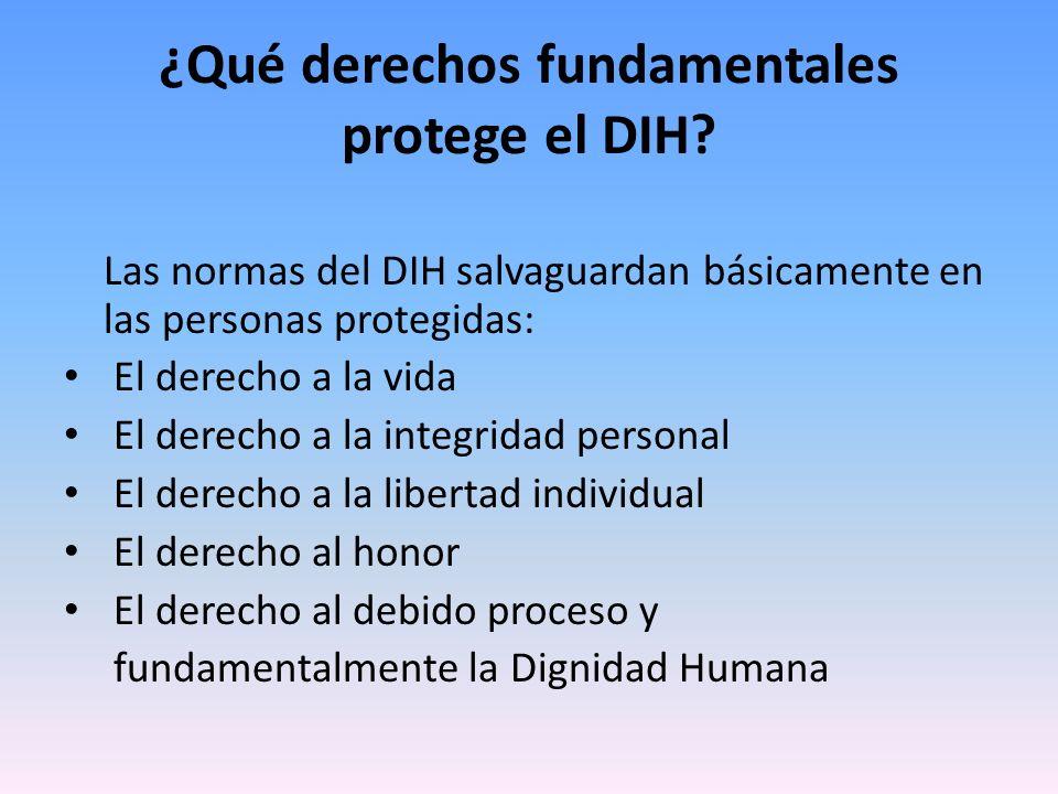 ¿Qué derechos fundamentales protege el DIH