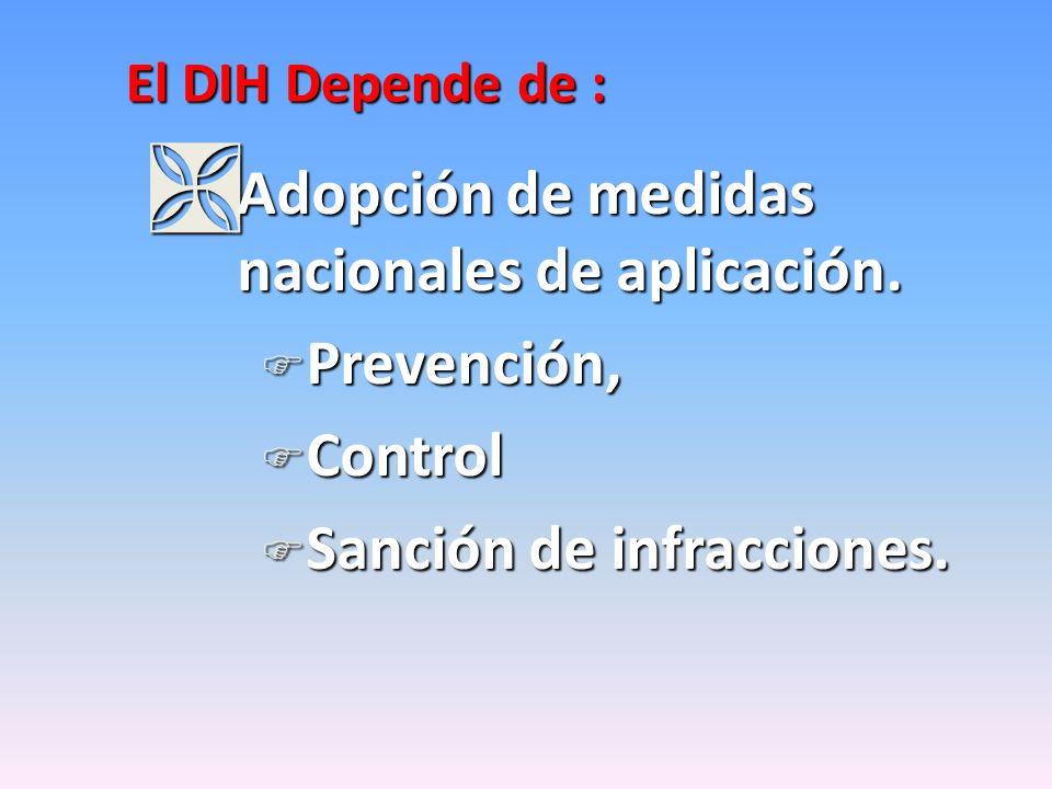 Adopción de medidas nacionales de aplicación. Prevención, Control