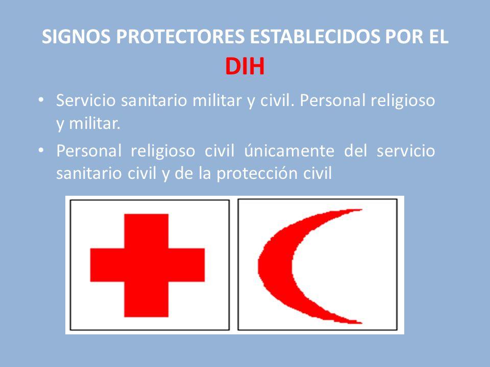SIGNOS PROTECTORES ESTABLECIDOS POR EL DIH