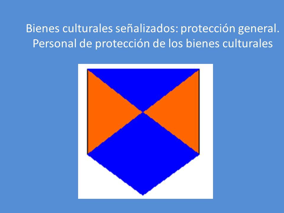 Bienes culturales señalizados: protección general