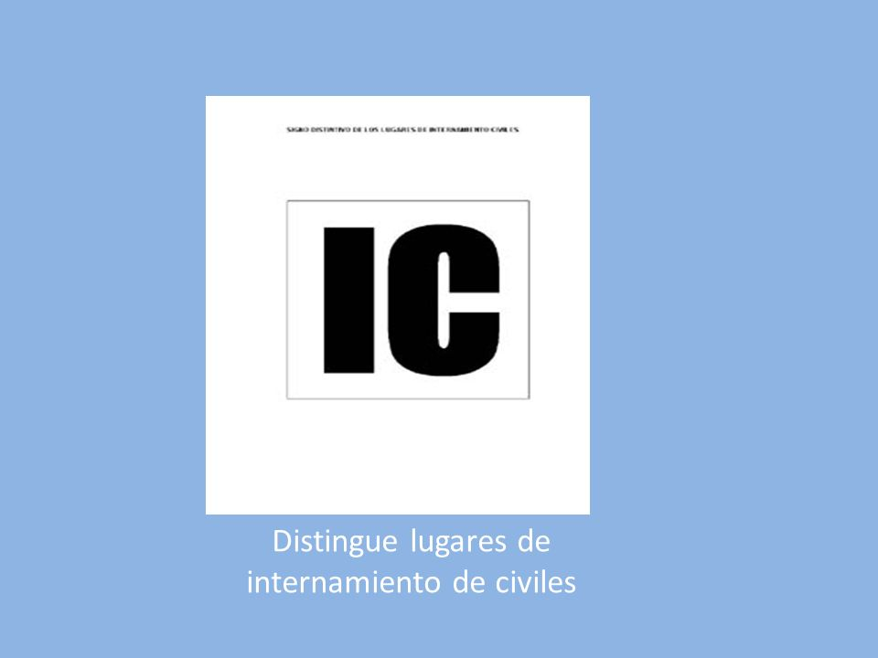 Distingue lugares de internamiento de civiles