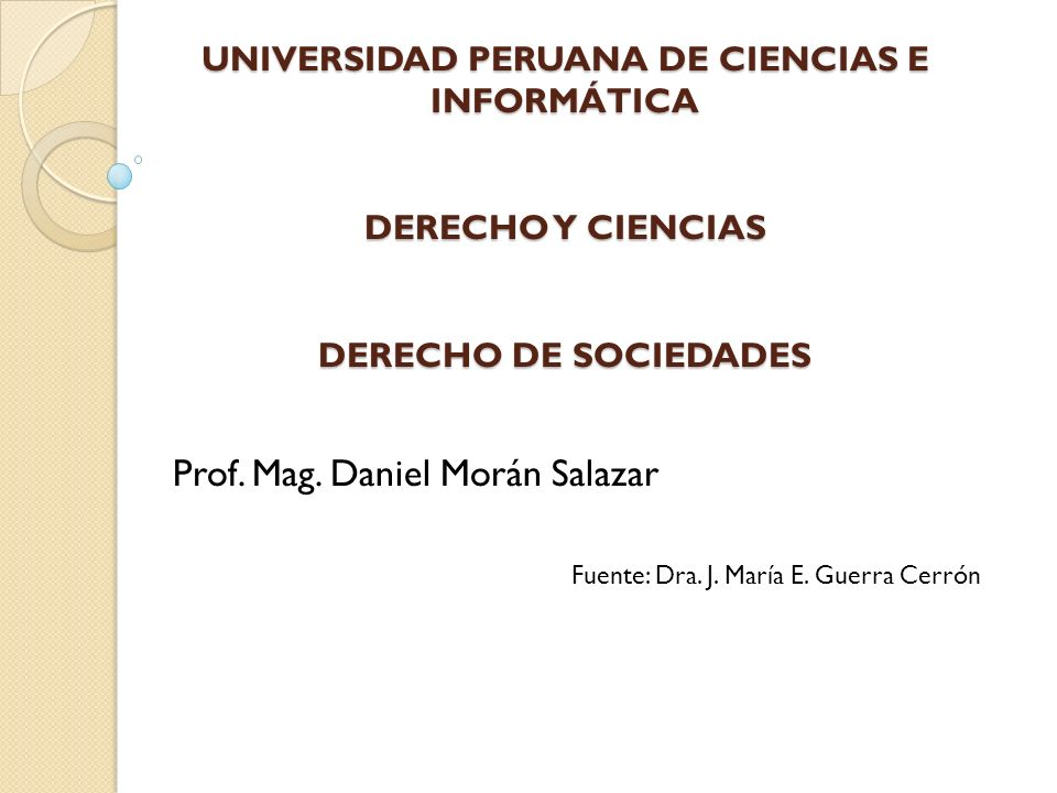 Prof. Mag. Daniel Morán Salazar Fuente: Dra. J. María E. Guerra Cerrón
