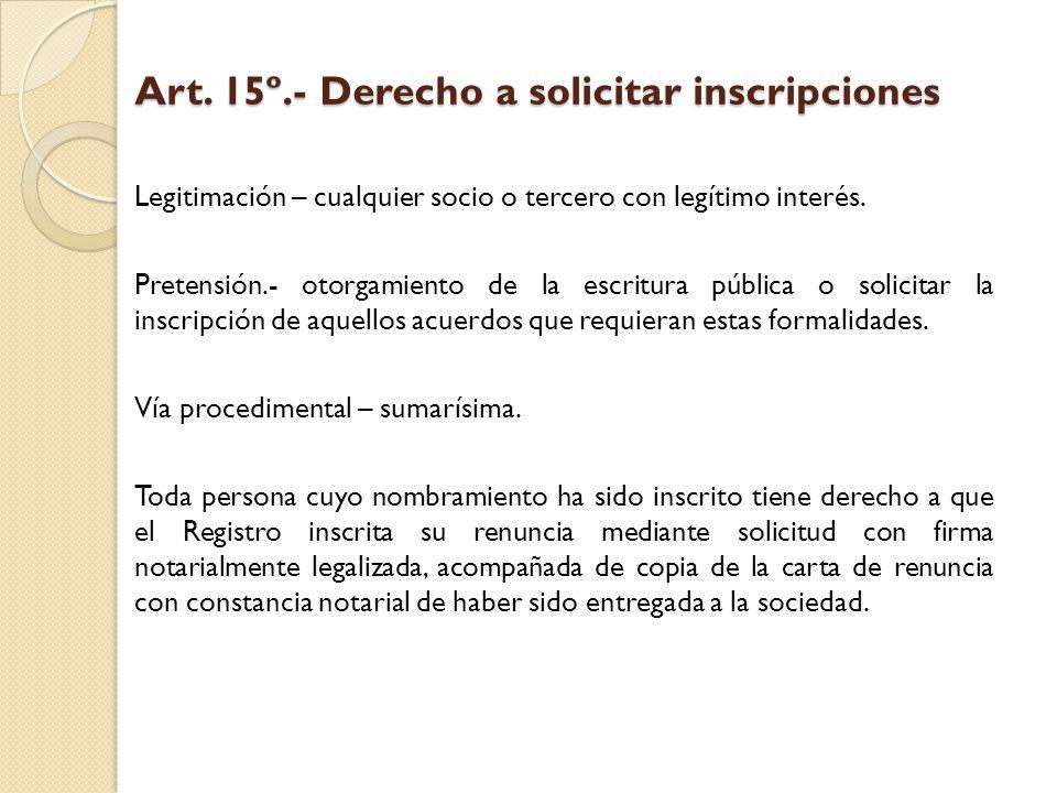 Art. 15º.- Derecho a solicitar inscripciones