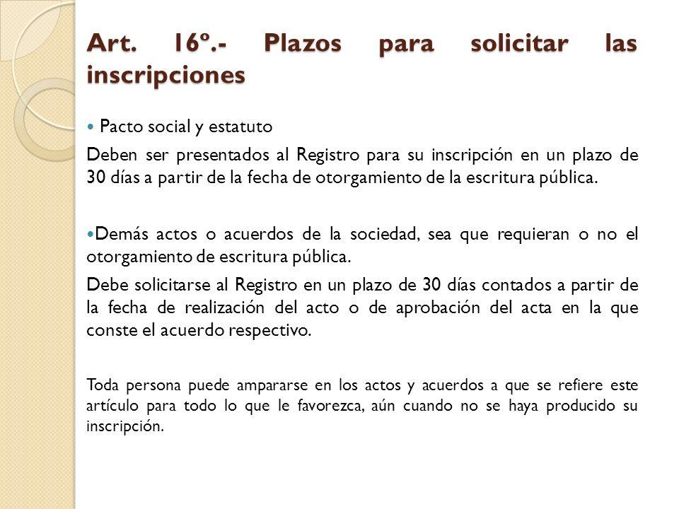 Art. 16º.- Plazos para solicitar las inscripciones