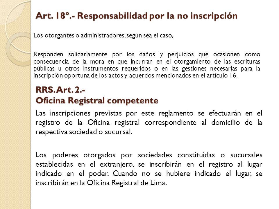 Art. 18º.- Responsabilidad por la no inscripción