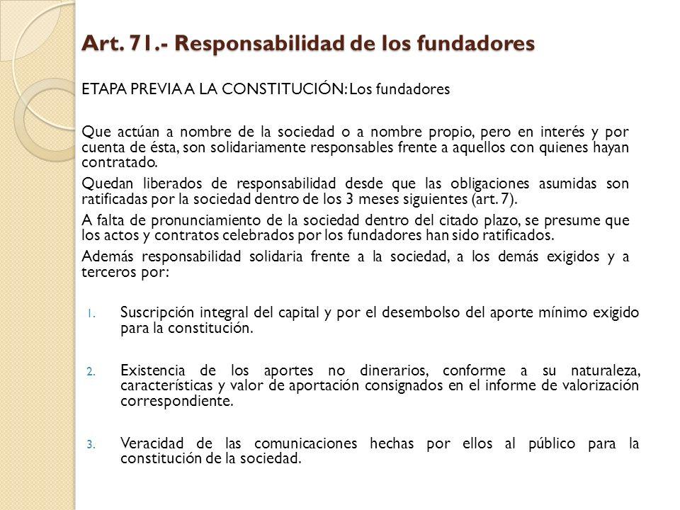 Art. 71.- Responsabilidad de los fundadores