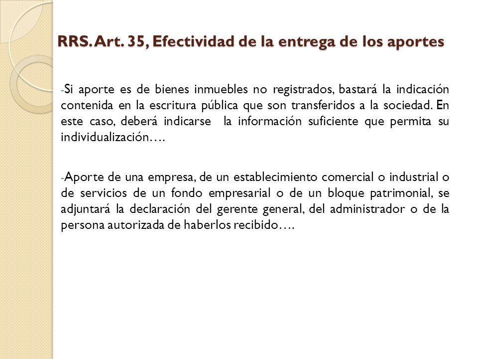 RRS. Art. 35, Efectividad de la entrega de los aportes