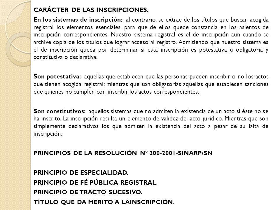 CARÁCTER DE LAS INSCRIPCIONES