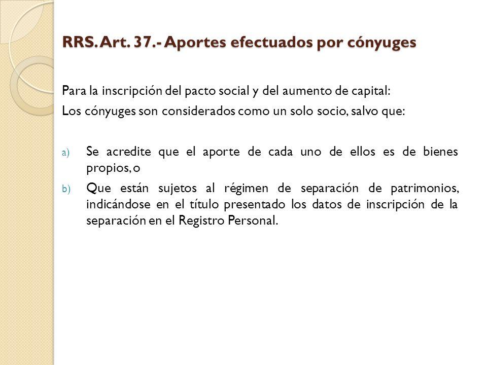 RRS. Art. 37.- Aportes efectuados por cónyuges