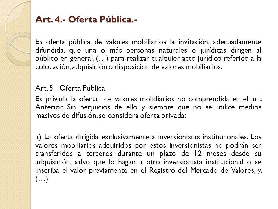 Art. 4.- Oferta Pública.-