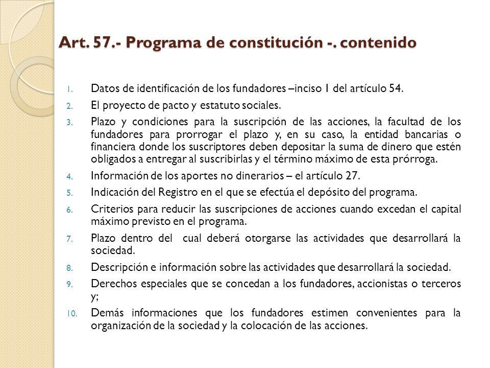 Art. 57.- Programa de constitución -. contenido