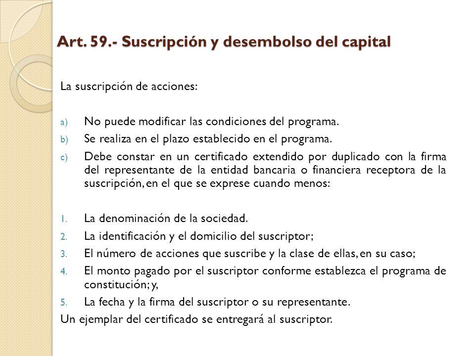 Art. 59.- Suscripción y desembolso del capital