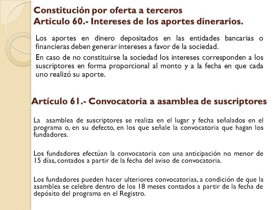 Artículo 61.- Convocatoria a asamblea de suscriptores