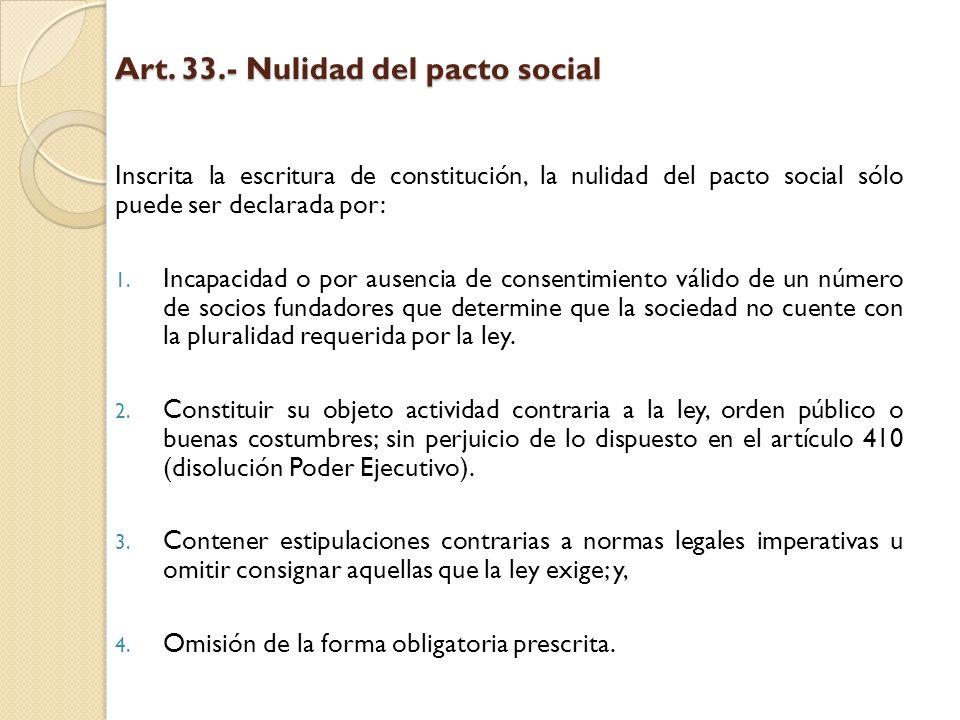 Art. 33.- Nulidad del pacto social